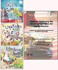 Immer anders / Unruhe im Zoo / Prinz Bärtram bummt wieder / Implizite Förderung des Grammatikerwerbs mit Kinderliteratur