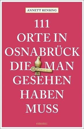 111 Orte in Osnabrück, die man gesehen haben muss