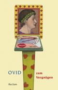 Ovid zum Vergnügen