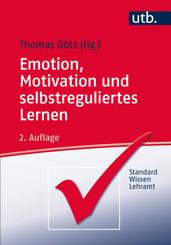 Emotion, Motivation und selbstreguliertes Lernen