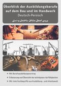 Deutsch-Persisch - Überblick der Ausbildungsberufe auf dem Bau und im Handwerk