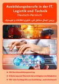 Deutsch-Persisch - Ausbildungsberufe in der IT, Logistik und Technik