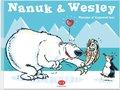 Nanuk & Wesley