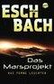 Das Marsprojekt - Das ferne Leuchten