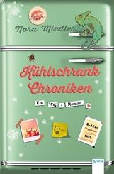 Kühlschrank-Chroniken - Ein WG-Roman