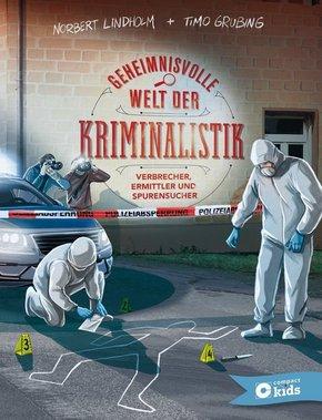 Geheimnisvolle Welt der Kriminalistik
