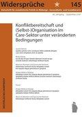 Konfliktbereitschaft und (Selbst-)Organisation im Care-Sektor unter veränderten Bedingungen