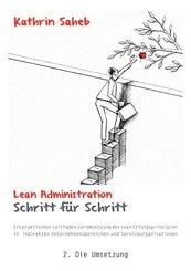 Lean Administration Schritt für Schritt - Bd.2