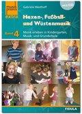 Hexen-, Fußball- und Wüstenmusik, m. Audio-CD