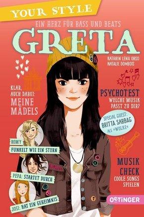 Your Style. Ein Herz für Bass und Beats - Greta