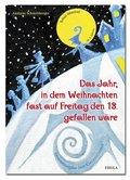 Das Jahr, in dem Weihnachten fast auf Freitag den 13. gefallen wäre