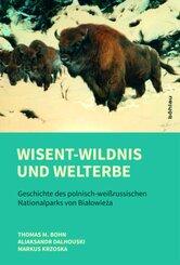 Wisent-Wildnis und Welterbe