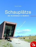 Schauplätze der Architektur in Südtirol
