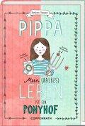 Pippa - Mein (halbes) Leben ist ein Ponyhof