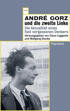 André Gorz und die zweite Linke