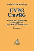 UVPG / UmwRG, Umweltverträglichkeitsprüfungsgesetz / Umwelt-Rechtsbehelfsgesetz, Kommentar