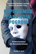 Populismus, Paranoia, Pogrom