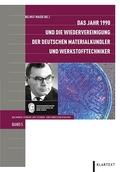 Das Jahr 1990 und die Wiedervereinigung der deutschen Materialkundler und Werkstofftechniker
