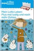miniLÜK: Mein Lotta-Leben: Plus mal lustig und noch mähr zahlen