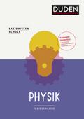 Basiswissen Schule - Physik 5. bis 10.Klasse