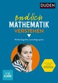 Endlich Mathematik verstehen 7./8. Klasse