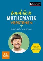Endlich Mathematik verstehen 5./6. Klasse