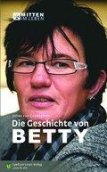 Die Geschichte von Betty