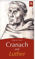 Cranach und Luther