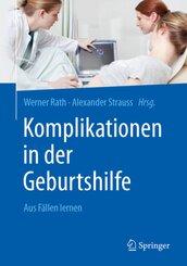 Komplikationen in der Geburtshilfe