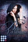 Belle et la magie: Hexenherz