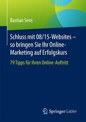 Schluss mit 08/15-Websites - so bringen Sie Ihr Online-Marketing auf Erfolgskurs