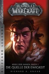 World of Warcraft: Krieg der Ahnen - Die Quelle der Ewigkeit