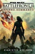 Star Wars Battlefront II - Inferno-Kommando