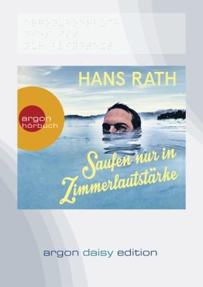 Saufen nur in Zimmerlautstärke, 1 MP3-CD (DAISY Edition)