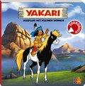 Yakari Soundbuch - Ausflug mit Kleiner Donner, m. Soundeffekten