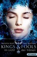 Kings & Fools. Im Licht der Tränen Band 5 & 6 (Doppelband)