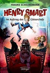 Henry Smart 1. Im Auftrag des Götterchefs