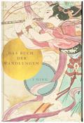 Das Buch der Wandlungen - I Ging