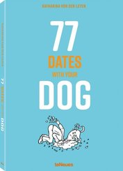 77 Dates with Your Dog