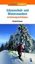 Schneeschuh- und Winterwandern im Nationalpark Kalkalpen