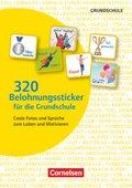 320 Belohnungssticker für die Grundschule - Coole Fotos und Sprüche zum Loben und Motivieren