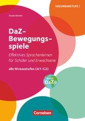 DaZ-Bewegungsspiele - Effektives Sprachenlernen für Schüler und Erwachsene - Alle Niveaustufen (A1 - C2)