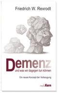 Demenz - und was wir dagegen tun können