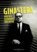 Ginastera und das Eldorado der Musik