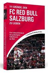 111 Gründe, den FC Red Bull Salzburg zu lieben