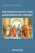 Kulturgeschichte und aufklärerisches Projekt