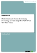 """Plattformen zum Thema Essstörung. Bedeutung und ein mögliches Verbot von """"Pro-Ana""""-Foren"""