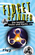 Fidget Spinner - Die besten Tricks und Hacks