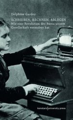 Schreiben, Rechnen, Ablegen