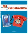 Von Ata bis Zentralkomitee
